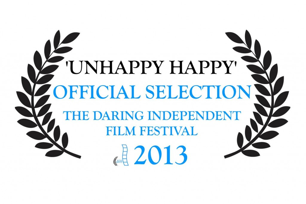 The 2013 Daring International Film Festival Official Selection: Unhappy Happy